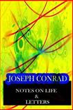 Notes on Life and Letters, Joseph Conrad, 1478143371
