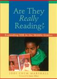Are They Really Reading? : Expanding SSR in the Middle Grades, Marshall, Jodi Crum, 1571103376