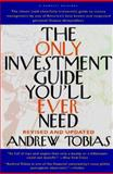 The Only Investment Guide You'll Ever Need, Tobias, Andrew, 0156003376