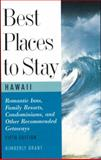 Best Places to Stay in Hawaii, Kimberly Grant, 0395763371
