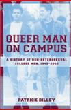 Queer Man on Campus, Patrick Dilley, 0415933374