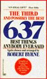 The Third and Possibly the Best 637 Things Anyone Ever Said, Robert Byrne, 0449213374