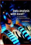 Data Analysis with Excel : An Introduction for Physical Scientists, Kirkup, Les, 0521793378