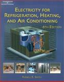 Electricity for Refrigeration, Heating and Air Conditioning, Smith, Russell E., 0766873374