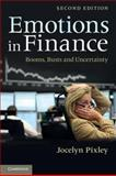 Emotions in Finance : Booms, Busts and Uncertainty, Pixley, Jocelyn, 1107633370