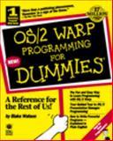 OS/2 Warp Programming for Dummies, Blake Watson, 1568843372