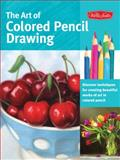 The Art of Colored Pencil Drawing, Cynthia Knox and Eileen Sorg, 1600583377