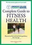 ACSM's Complete Guide to Fitness and Health, American College of Sports Medicine Staff, 0736093370