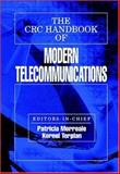The CRC Handbook of Modern Telecommunications, Morreale, Patricia and Terplan, Kornel, 0849333377