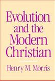 Evolution and the Modern Christian 9780875523378