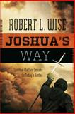 Joshua's Way, Robert Wise, 0891123377