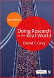 Doing Research in the Real World, Gray, David E., 1847873375