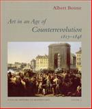 Art in an Age of Counterrevolution, 1815-1848, Boime, Albert, 0226063372