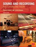 Sound and Recording : Applications and Theory, Rumsey, Francis and McCormick, Tim, 0415843375