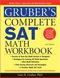 Gruber's Complete SAT Math Workbook, Gary Gruber, 1402253370