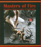 Masters of Fire : Hereditary Bronze Casters of South India, Levy, Thomas E. and Sthapathy, D. Radhkrishna, 3937203370