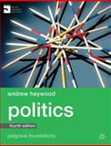 Politics, Heywood, Andrew, 0230363385