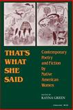 That's What She Said : Contemporary Poetry and Fiction by Native American Women, , 0253203384