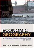 Economic Geography : A Contemporary Introduction, Coe, Neil and Yeung, Henry W. C., 0470943386