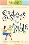 Sisters in the Bible, Julie Allyson-Ieron, 0898273382