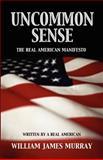 Uncommon Sense, William James Murray, 0984473386