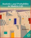 Statistics and Probability in Modern Life, Newmark, Joseph, 0030203384