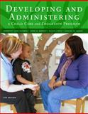 Developing and Administering a Child Care and Education Program, Dorsey, Anne and Lynch, Ellen, 1111833389