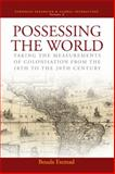 Possessing the World, Bouda Etemad, 1845453387
