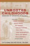 Unrooted Childhoods, Faith Eidse, 1857883381