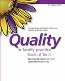 Quality in Family Practice Book of Tools, Cheryl Levitt and Linda Hilts, 1926633385
