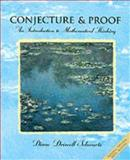 Conjecture and Proofs : An Introduction to Mathematical Thinking, Schwartz, Diane Driscoll, 003098338X