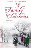 A Family Christmas, Roberta Kray and Glenice Crossland, 0099533383