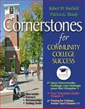 Cornerstones for Community College Success, Sherfield, Robert M. and Moody, Patricia G., 0137073380