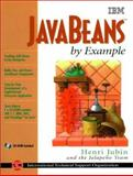 JavaBeans by Example, Jubin, Henri and Jalapeno Team Staff, 0137903383