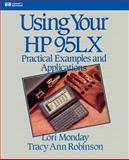 Using Your HP 95LX, Monday, Lori and Robinson, Tracy, 020156338X