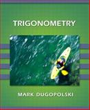 Trigonometry, Dugopolski, Mark, 0201703386