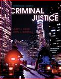 Introduction to Criminal Justice, Siegel, Larry J. and Worrall, John L., 0495913383