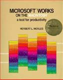 Microsoft Works on the Macintosh : A Tool for Productivity, Nickles, Herbert L., 053413338X