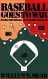 Baseball Goes to War 9780934333382