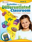 Activities for the Differentiated Classroom, Grade 2, Gregory, Gayle H. and Chapman, Carolyn, 1412953383