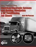 Modern Diesel Technology : Electrical/Electronic Systems and Heating, Ventilation, Air Conditioning Systems Job Sheets, McPherson, Dale, 141806338X