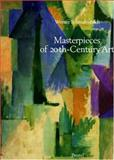 Masterpieces of 20th-Century Art, Werner Schmalenbach, 379131338X