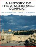 A History of the Arab-Israeli Conflict, Bickerton, Ian J. and Klausner, Carla L., 0205753388