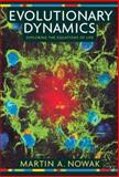 Evolutionary Dynamics : Exploring the Equations of Life, Nowak, Martin A., 0674023382