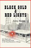 Black Gold and Red Lights, Jerry Sinise, 0890153388