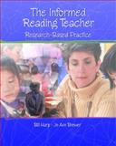 Informed Reading Teacher : The Research-Based Practice, Harp, Bill and Brewer, Jo Ann, 0130883387