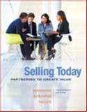 Selling Today : Partnering to Create Value, Manning, Gerald L. and Ahearne, Michael, 0133543382