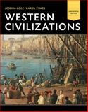 Western Civilizations : Their History and Their Culture, Cole, Joshua and Symes, Carol, 039392338X