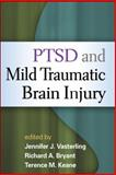 PTSD and Mild Traumatic Brain Injury, , 1462503381