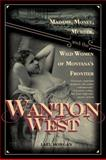 Wanton West, Lael Morgan, 1569763380